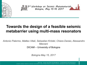 Towards the design of a feasible seismic metabarrier using multi-mass resonators_ppt